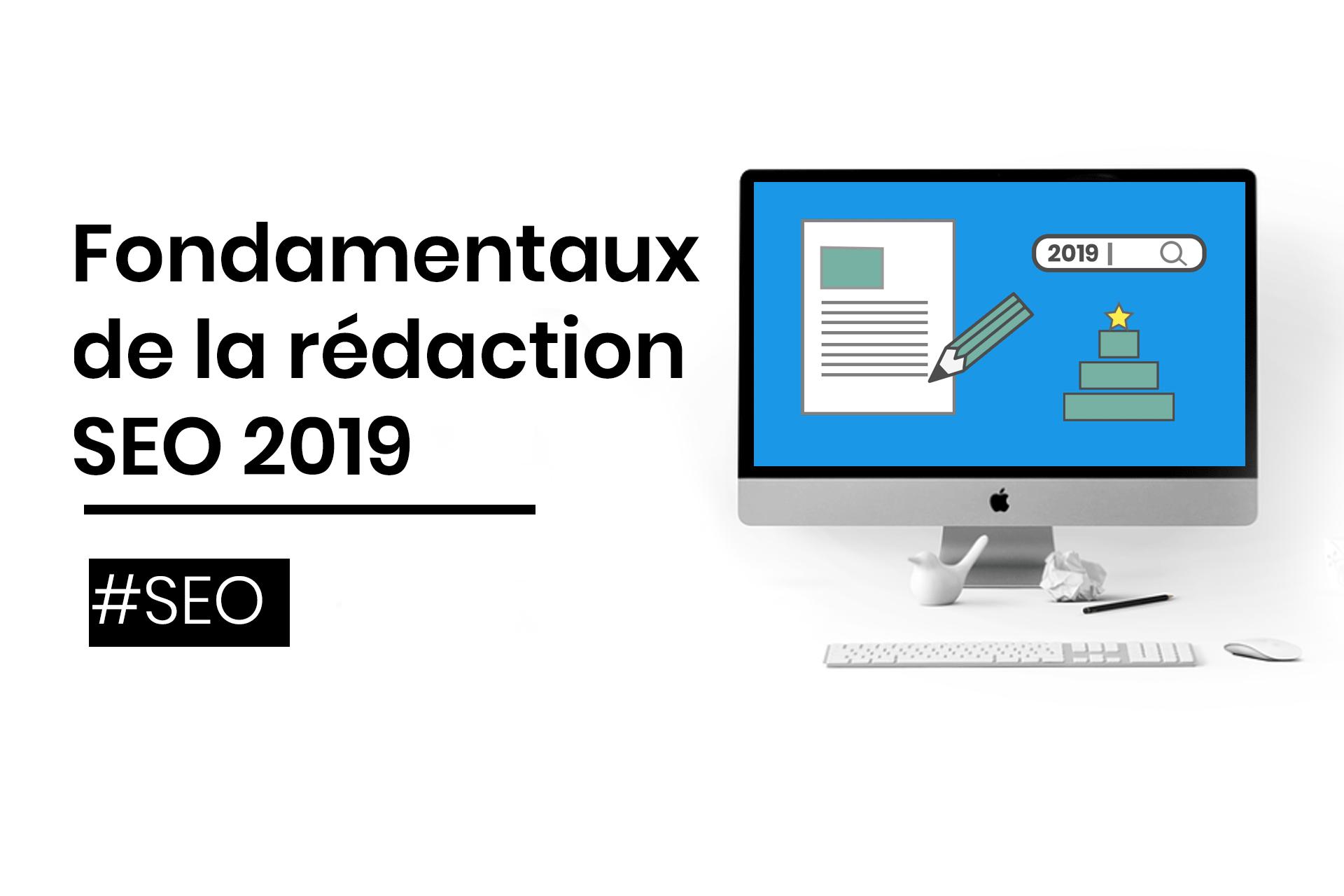 redaction seo fondamentaux 2019