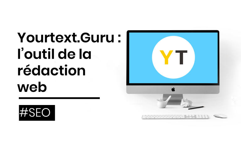 Yourtext guru : l'outil de la rédaction web