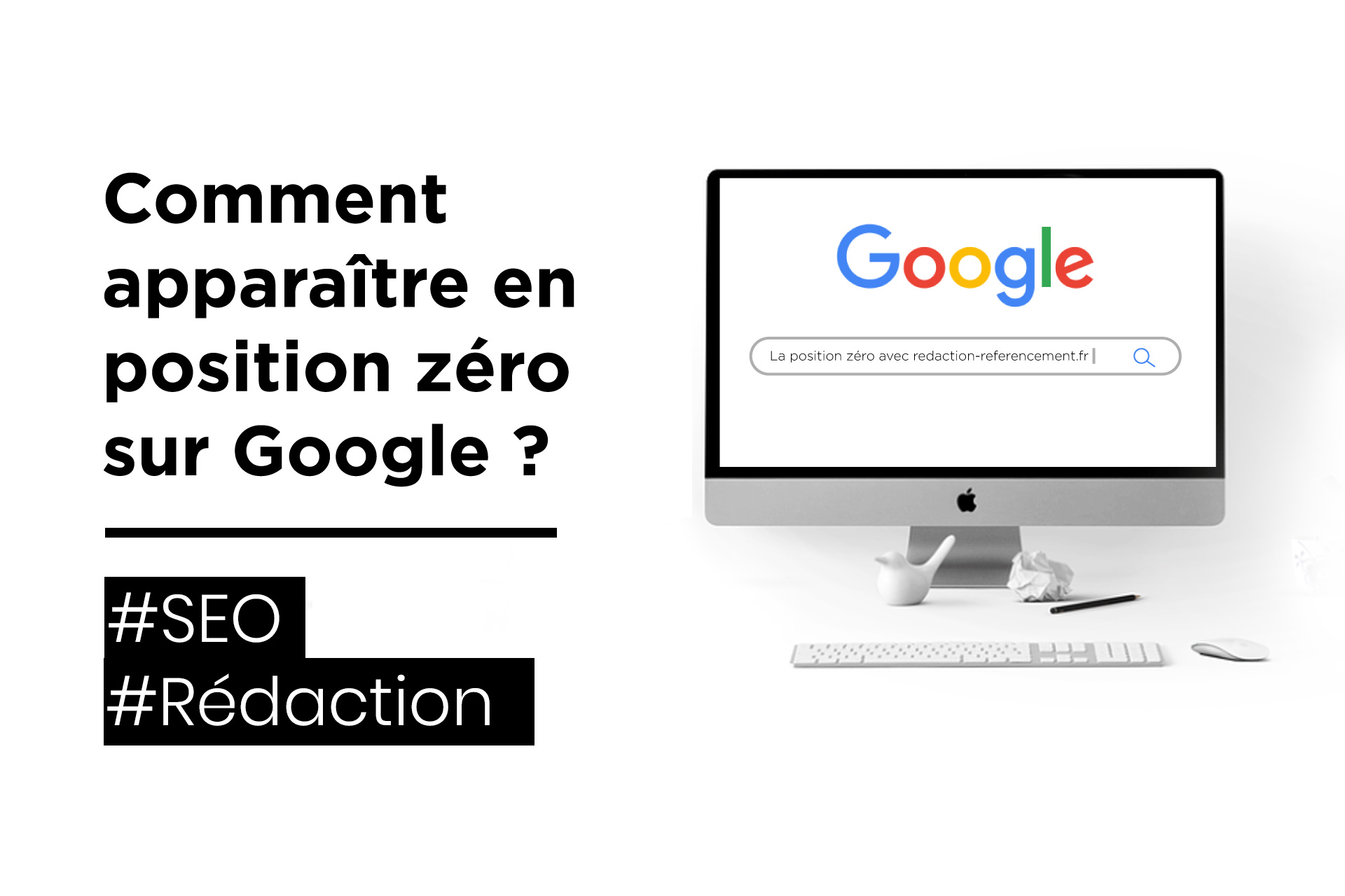 comment apparaitre en poisition zero sur google